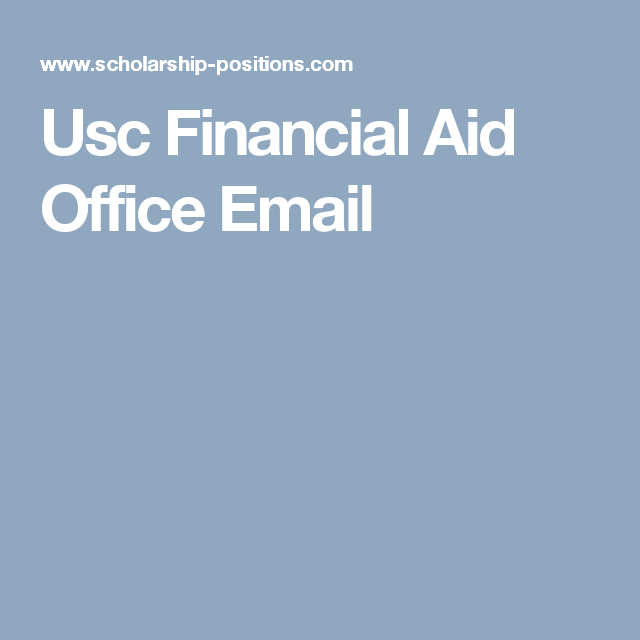 Lovely Usc Financial Aid Office Email