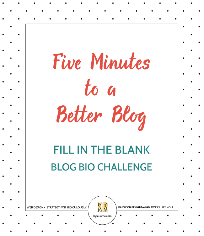 Five Minutes To A Better Blog: Make Your Blog Bio