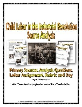 Industrial Revolution And Child Labor Source Analysis Questions
