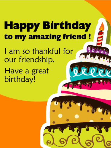 Bdayffre04 happy birthday wishes pinterest amazing to my amazing friend happy birthday wishes card bookmarktalkfo Image collections