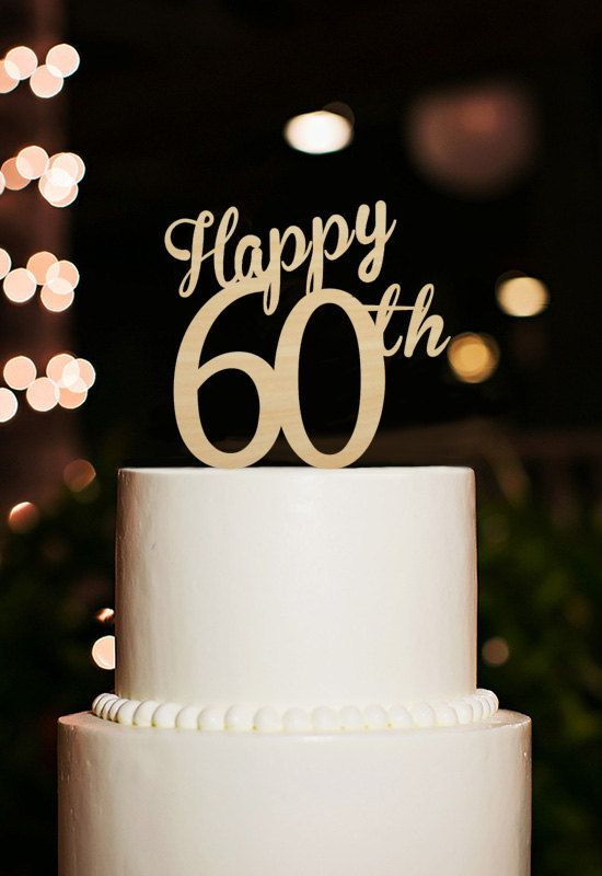 Hy 60th Cake Topper60 Years Anniversary By Designcmc