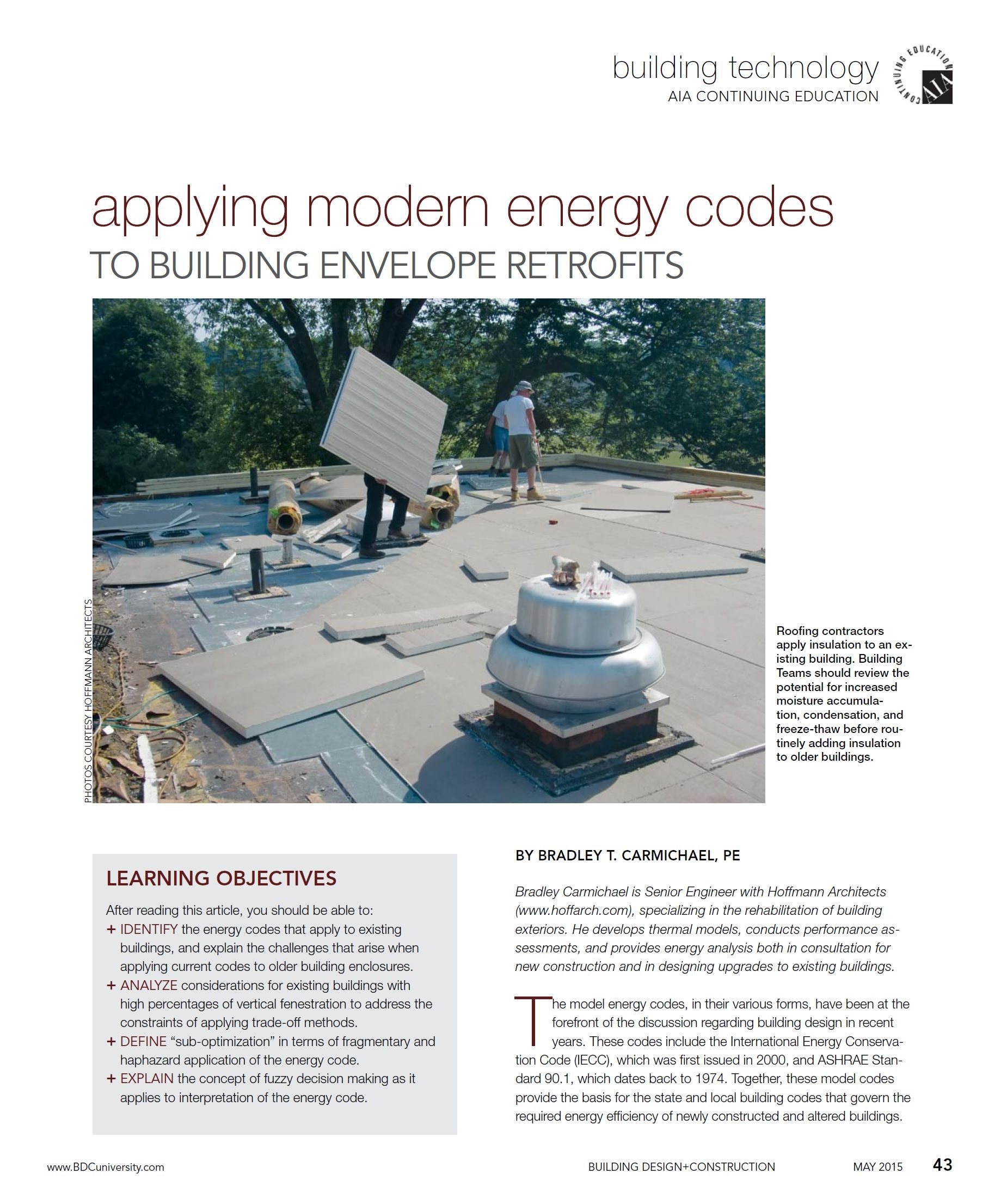 Applying Modern Energy Codes To Building Envelope Retrofits Building Design Construction May 2015 Building Design Sustainable Design Roofing Contractors