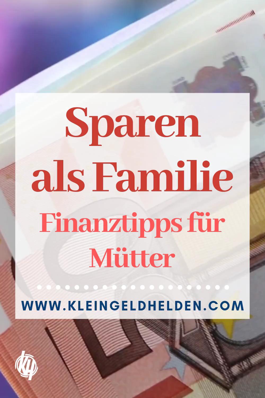 Photo of Sparen als Familie: Finanzielle Tipps für Mütter