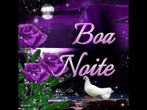 Linda Mensagem De Boa Noite Boa Noite Amigos Video De Boa