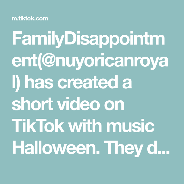 Familydisappointment Nuyoricanroyal Has Created A Short Video On Tiktok With Music Halloween They Do Everything But Stay A Staying Alive Horror Movies Music