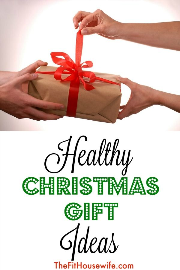 Wonderful Healthy Christmas Gift Ideas Part - 8: Healthy Christmas Gift Ideas