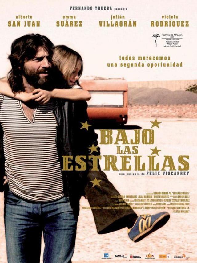 Bajo Las Estrellas 2007 Felix Viscarret Bajo Las Estrellas Cine Peliculas