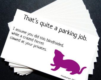 picture relating to Printable Bad Parking Notes known as Printable Humorous Parking Notes for undesirable parking - Ferrets
