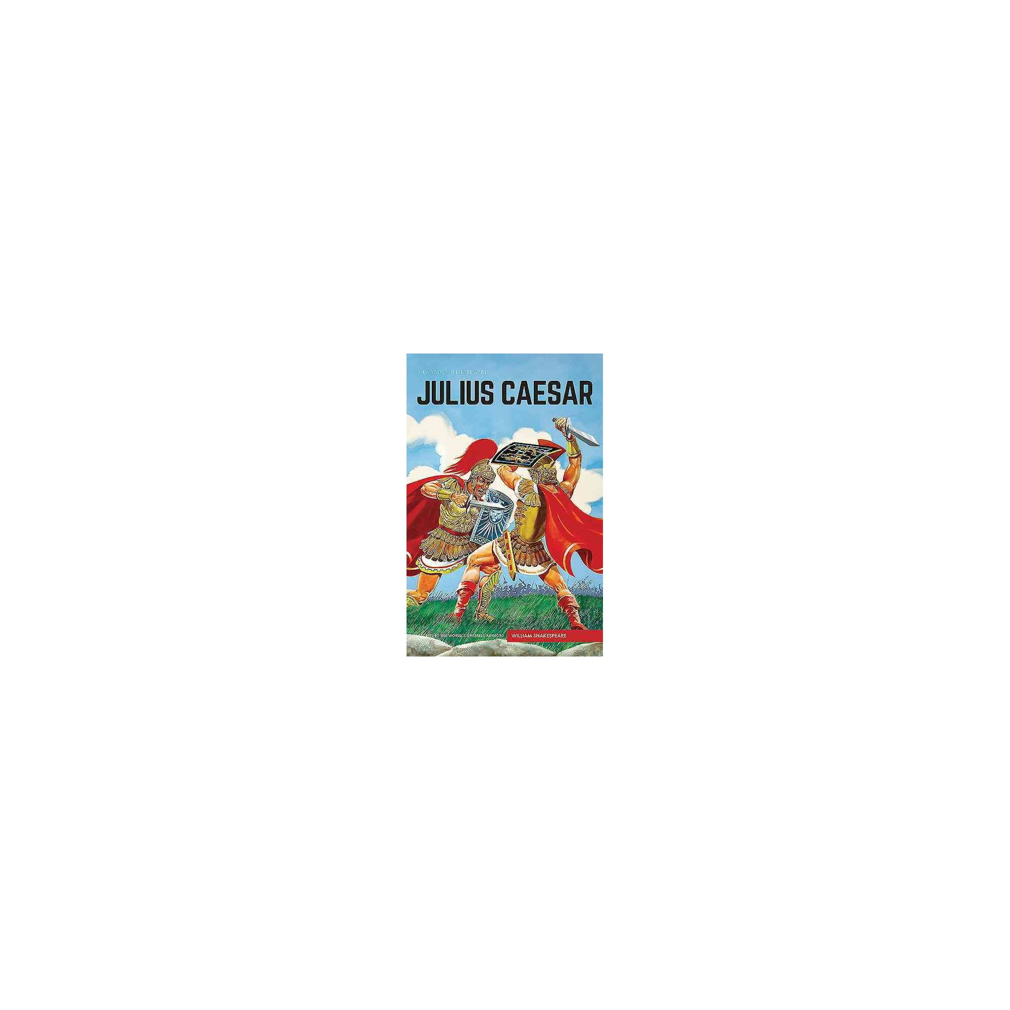 Classics Illustrated Julius Caesar Hardcover William