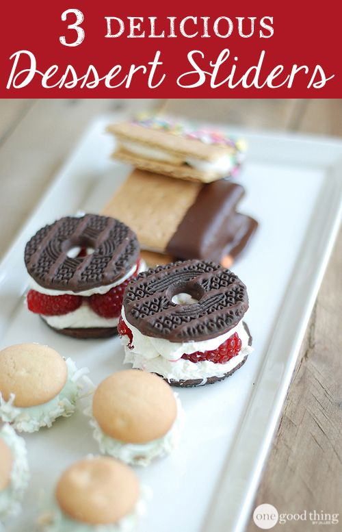 Dessert Sliders Made 3 Different Ways! - One Good Thing by Jillee