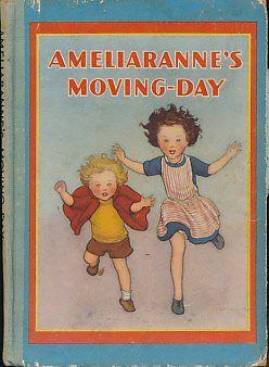 Ameliaranne's Moving-Day: Ethelberta Morris, Susan B. Pearse