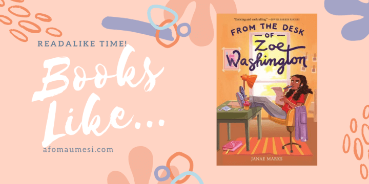 9 Books Like From The Desk Of Zoe Washington Readalike Time In 2020 Books By Black Authors Books Middle Grade Books