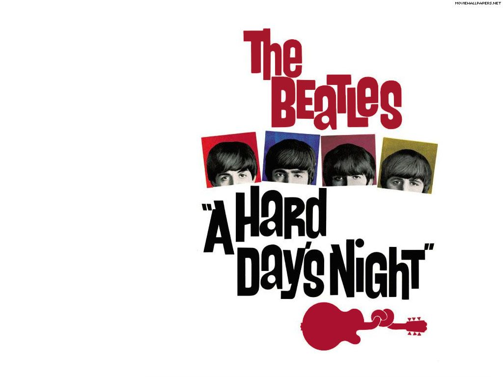 A Hard Day's Night because this movie made me fall in love with The Beatles even more<3