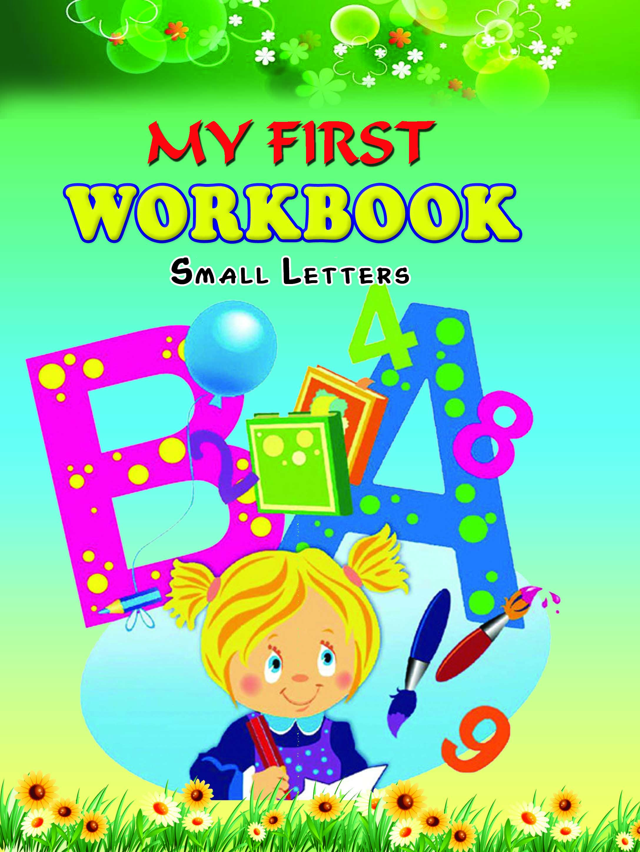 My First Workbook Small Letters