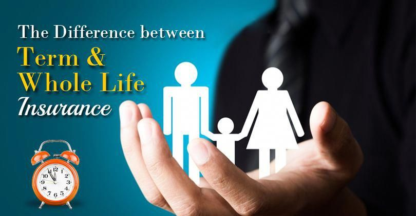 The Difference between Term and Whole Life Insurance # ...
