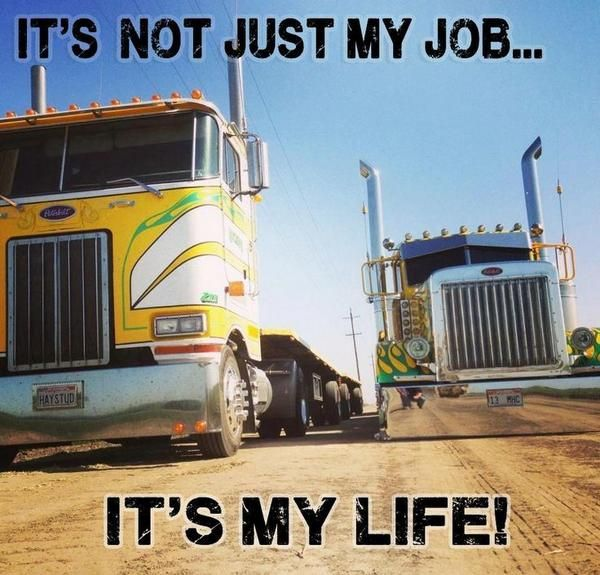 Trucking Is A Lifestyle Www Financialcarrierservices Com Trucks Big Rig Trucks Trucker Quotes