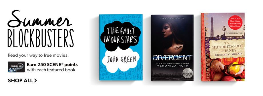 Shop this Summer's Blockbusters. Read your way to free movies. Earn 250 SCENE points with each featured book.