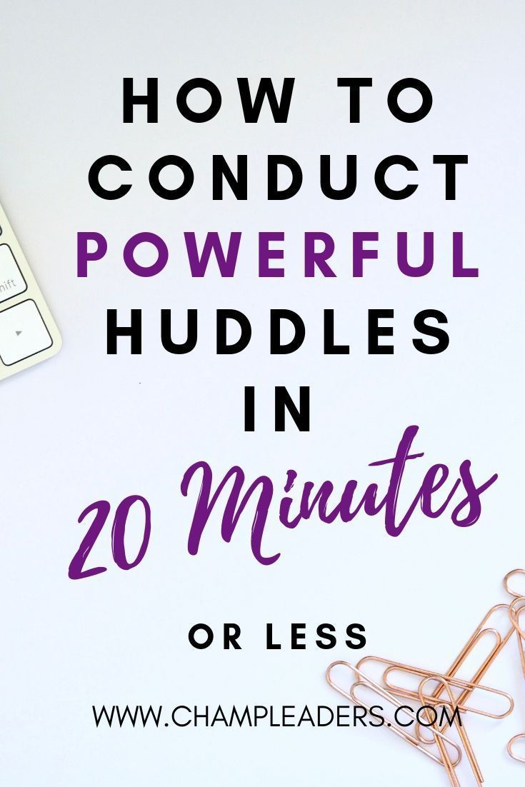 Powerful Team Huddles Decoded   How to Conduct Team Huddles that will Motivate your Team in 20 mins or less is part of Leadership activities, Team activities, Leadership, Work goals, Leadership training, Leadership coaching - This blog talks about how to conduct powerful team huddles that your team will look forward attending These quick tips will help you give focus for the day