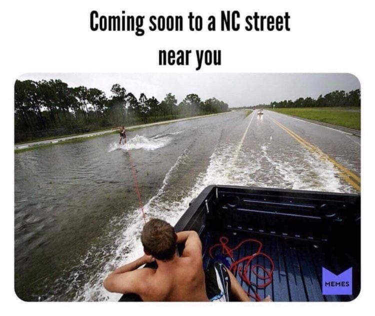 21 Hurricane Florence Memes That May Be Too Soon Water Skiing Skiing Surfing