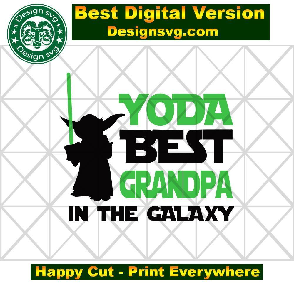 Yoda best grandpa in the galaxy,fathers day svg, fathers day gift,yoda svg,yoda best grandpa,grandpa gift, grandpa yoda,love baby yoda,baby yoda svg,gift for grandpa,happy fathers day, fathers day 2020,father 2020,grandpa gift,grandpa gift