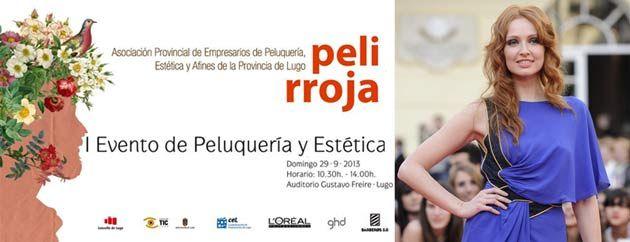I Evento de Peluquería y Estética de Lugo presentado por Cristina Castaño
