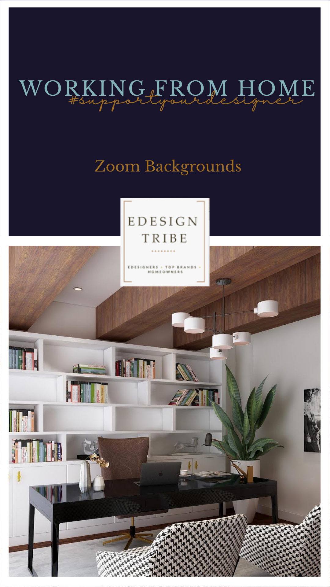 Working From Home Zoom Backgrounds Giveaway In 2020 Home Office Design Office Interior Design Living Design
