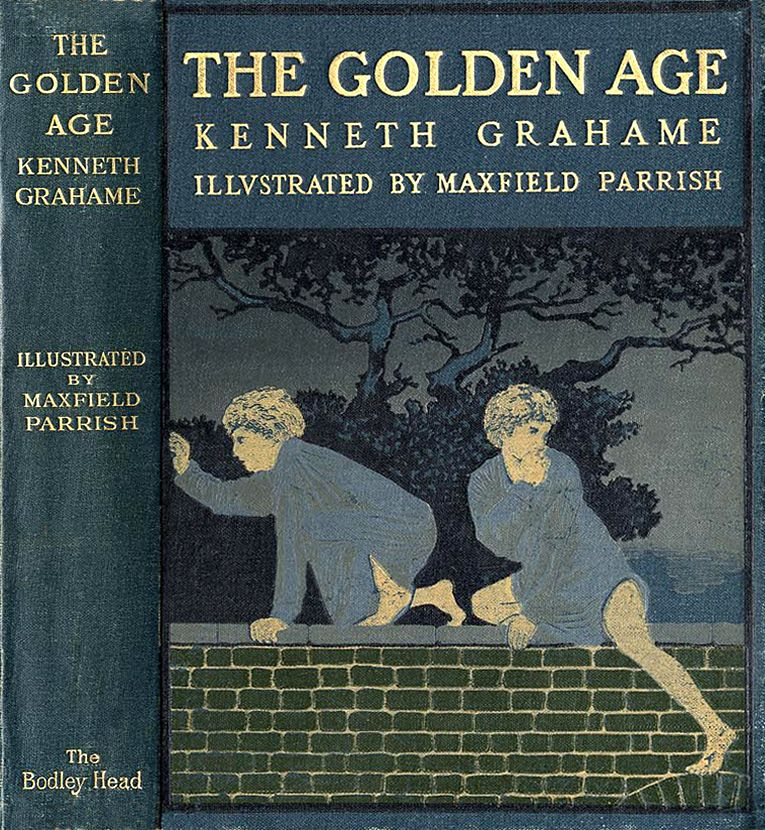 The Golden Age By Kenneth Grahame Illustrated By Maxfield