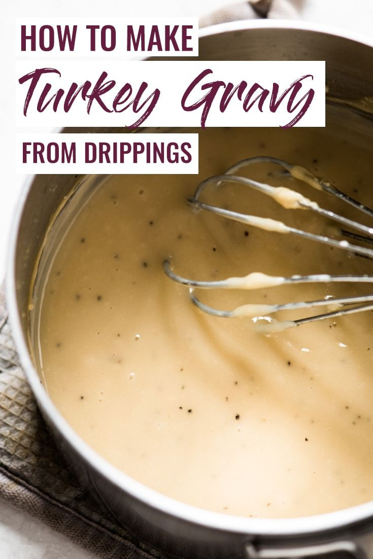 How to Make Turkey Gravy from Drippings - Isabel Eats #turkeygravyfromdrippingseasy