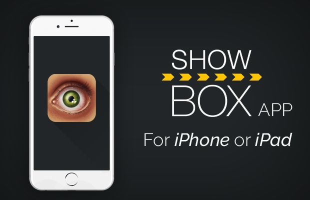 Download Showbox for iPhone, iPad and iPodTouch With and