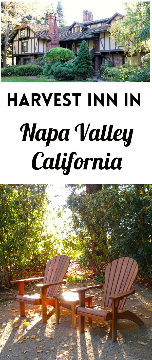 Travel Living The Rich Life in Harvest Inn in Napa Valley
