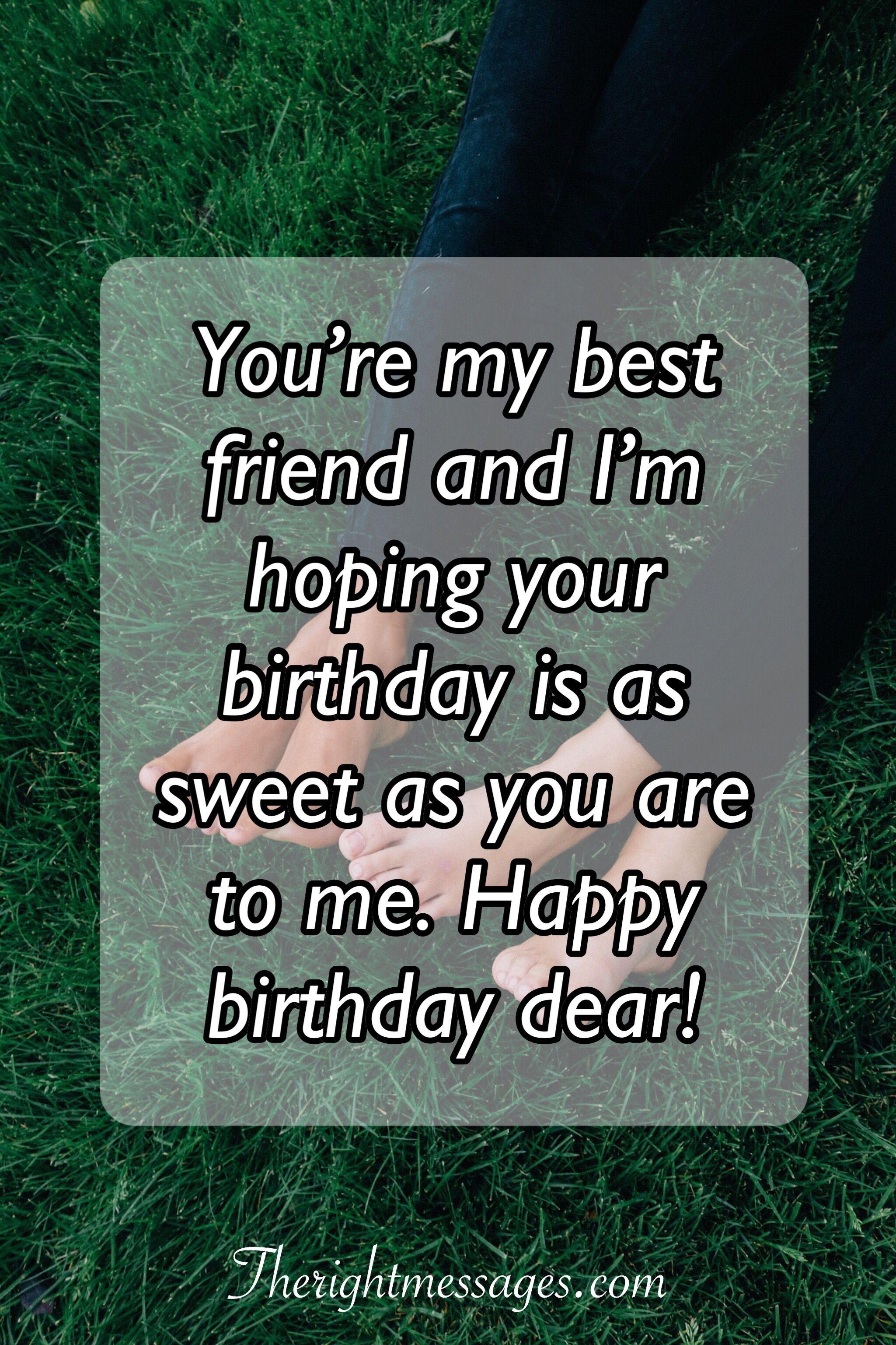 Happy Birthday Best Friend Wishes