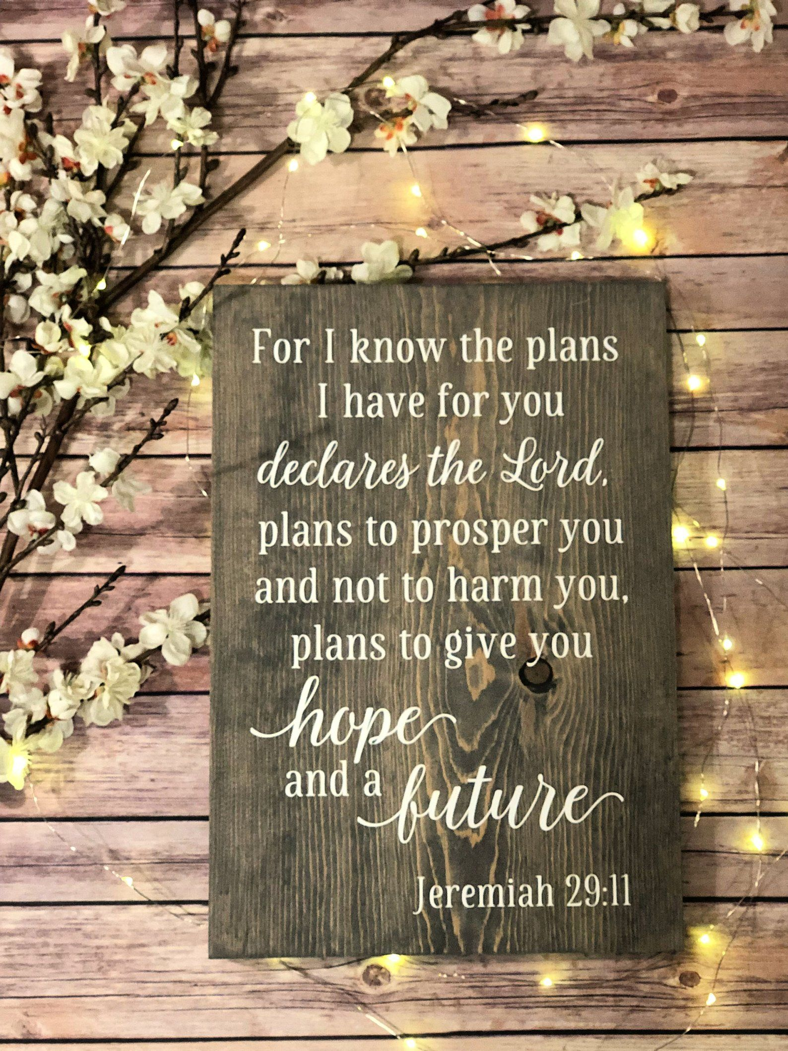Jeremiah 29:11 For I know the plans I have for you Scripture   Scriptures wall, Scripture wall art, Spiritual decor