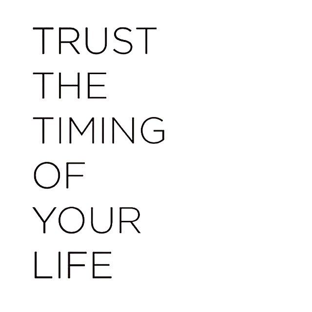 Timing Of Your Life Words Quotes Pinterest Norman Instagram