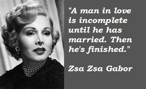 Zsa Zsa Gabor Quotes Zsa Zsa Gabor Quotes  Printables  Pinterest  Zsa Zsa Gabor Zsa