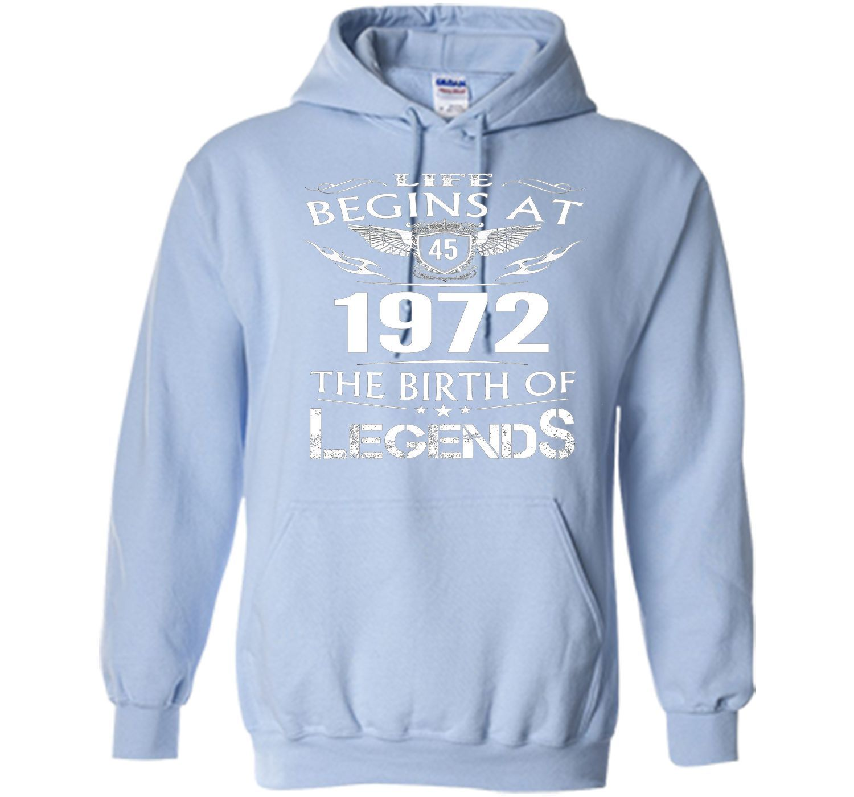 Life Begins At 45 1972 The Birth Of Legends T-Shirt shirt