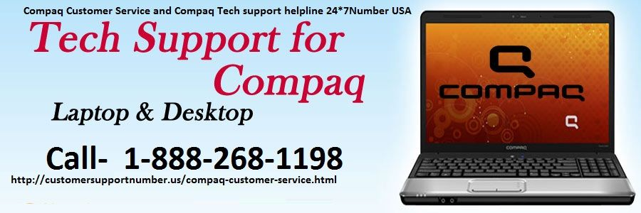 Compaq customer service and compaq tech support helpline