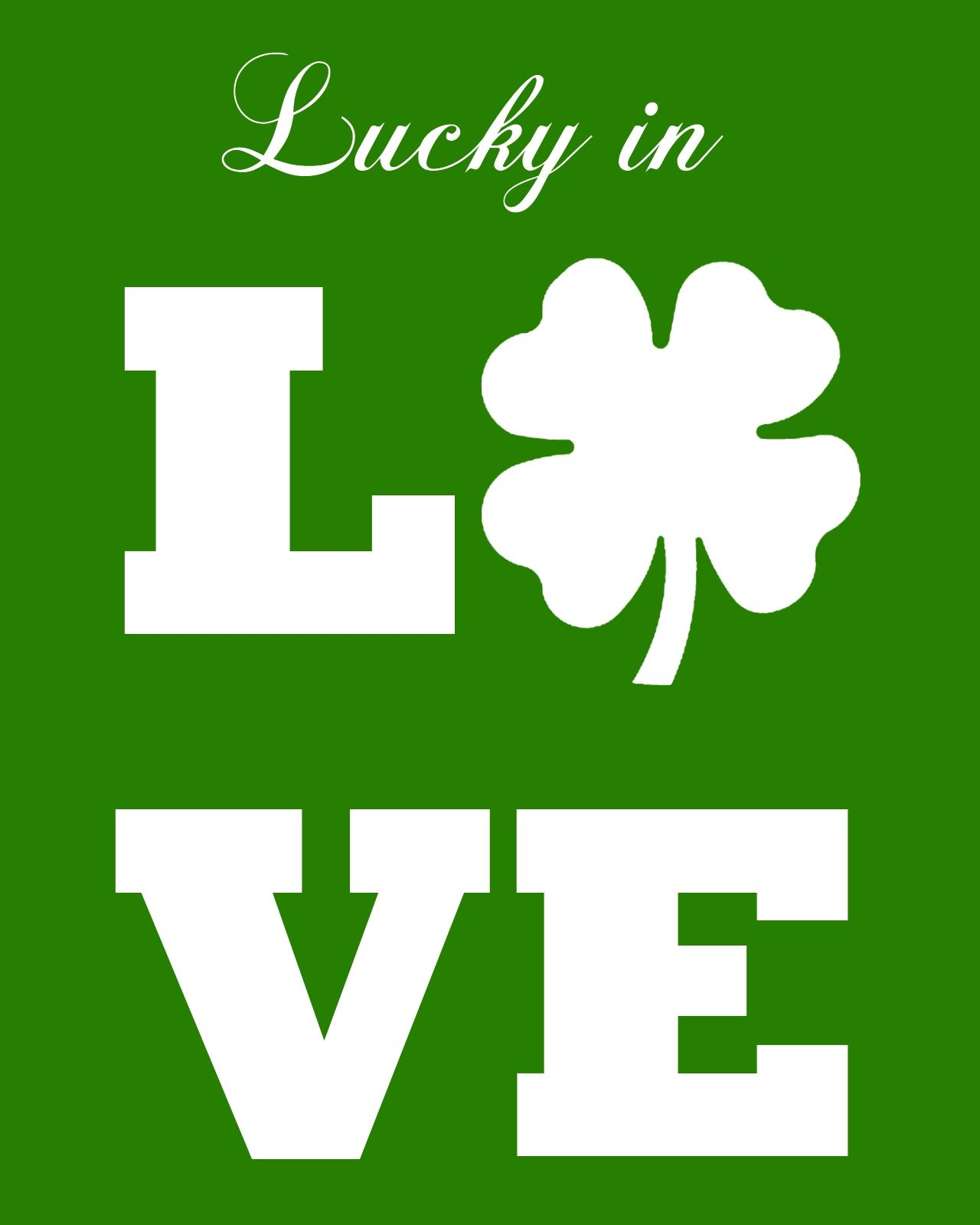 Free lucky in love printables two color options via - Lucky color of the day ...