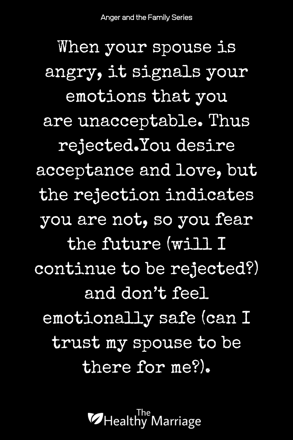 Anger Breeds Rejection In Marriage Healthy Marriage Marriage Quotes Marriage Quiz