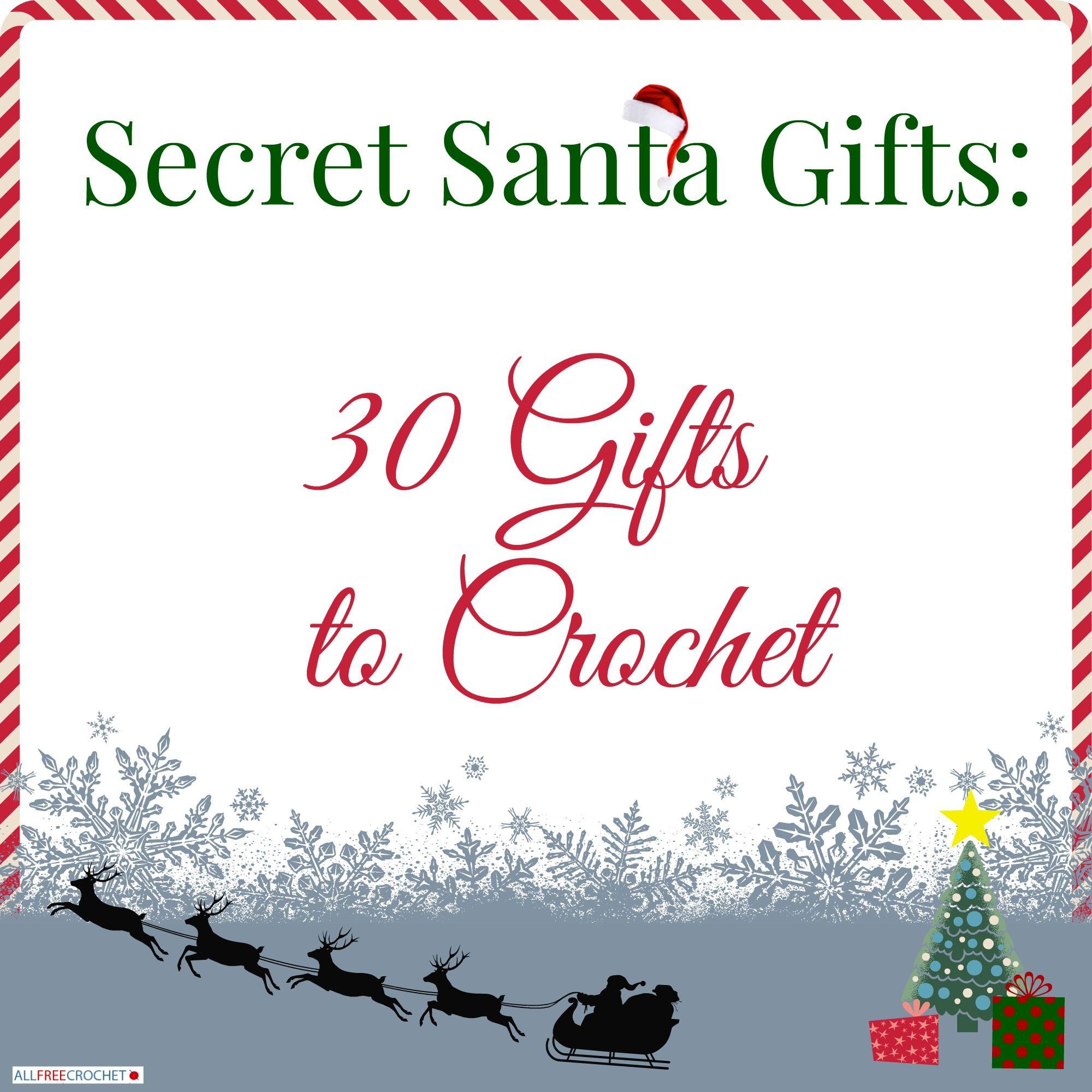 Secret Santa Gifts: 30 Gifts to Crochet   Holiday crochet patterns ...