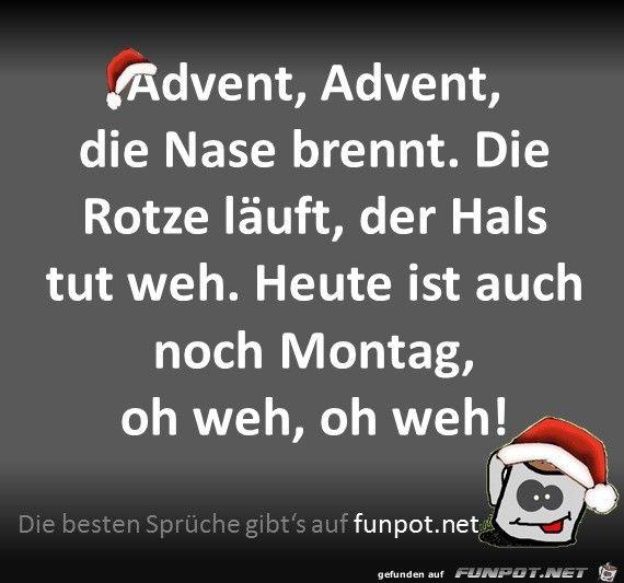 Lustiges Bild Advent Advent Jpg Eine Von 1987 Dateien In Der Kategorie Weihnachten Auf Funp Quotes By Emotions Christmas Cocktails Recipes Funny Pictures
