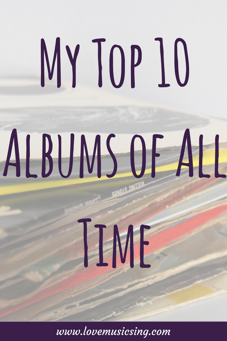 My Top 10 Albums of All Time.....Ever!  #musiclist #music #list #Top10 #Albums