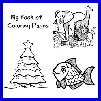 The Big Book Of Printable Coloring Pages Printable Coloring Pages Printable Coloring Coloring Pages