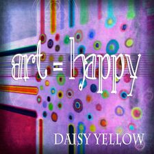 Art =Happy - daisy yellow - create explore paint