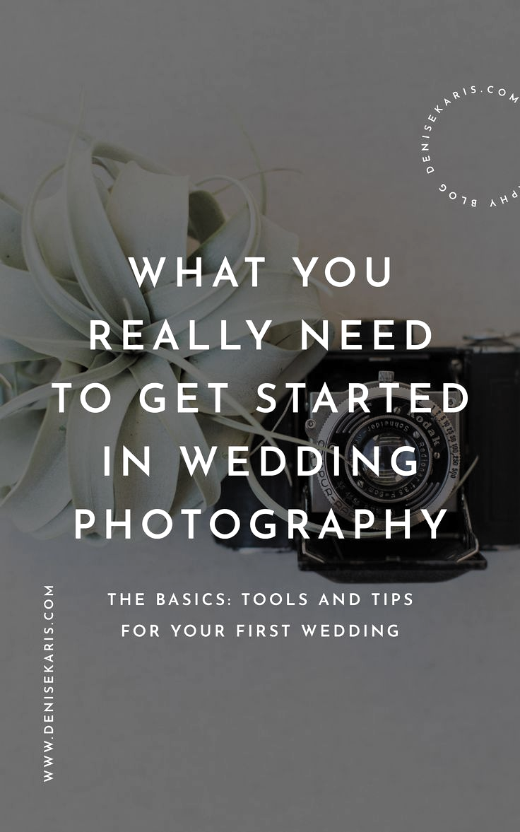 What you really need to get started in wedding photography. From gear to first day tips, Ive outlined everything you need to get started in wedding photography and how to keep it growing! #photographers #weddingphotography #photographertutorials For Photographers | Photographer tutorials | Wedding Photographers | Denisekaris.com