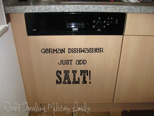 Did You Know That Your German Dishwasher Needs Salt Moving To Germany Dishwasher German