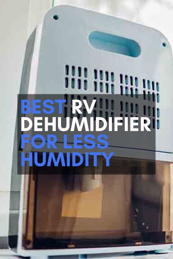 Photo of Best RV Dehumidifier for Less Humidity