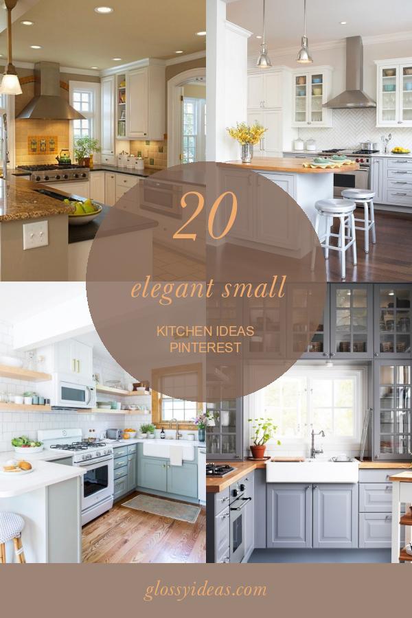 20 Elegant Small Kitchen Ideas Pinterest In 2020 Farmhouse Kitchen Design Kitchen Ideas Pinterest Small Kitchen Design Photos