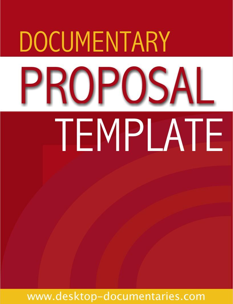 Documentary Proposal Template Documentary Filmmaking Pinterest