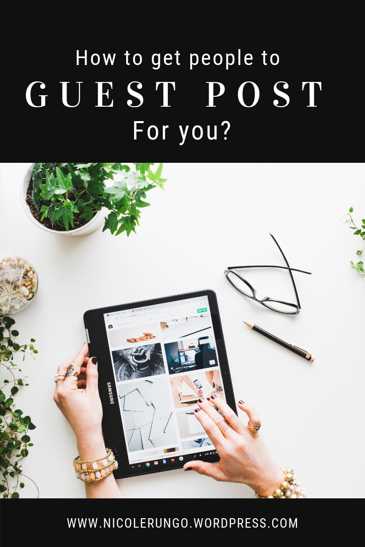 How to get people to guest post for your blog? | Blogging