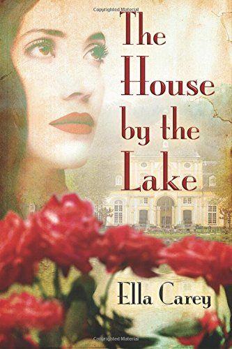 The House by the Lake von Ella Carey https://www.amazon.de/dp/1503934152/ref=cm_sw_r_pi_dp_OMAwxbVWPCGJE